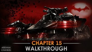 Batman: Arkham Knight –  PS4 Pro Walkthrough – Chapter 15