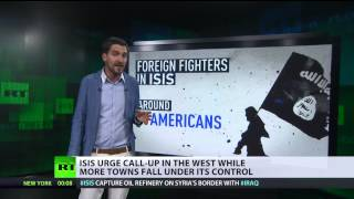 ISIS calls up Western volunteers as Iraq crisis escalates