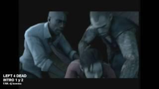 LEFT 4 DEAD 1 y 2 video intros en Español