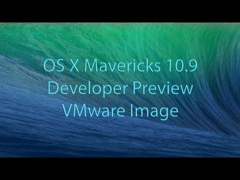 Install OS X Mavericks 10.9 Developer Preview On PC In VMware (Image Download)