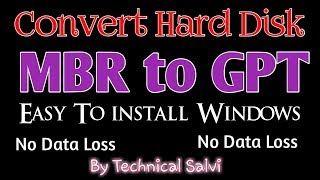 How To Convert Hard Disk Mbr To Gpt Partion Style Without Data Loss By technical Salvi