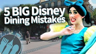 5 BIG Disney World Dining Mistakes (We Don