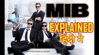 Men In Black International Explained in Hindi | Men In Black Ending Explain