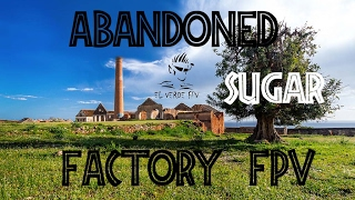 Abandoned Sugar Factory - FPV - Freestyle - Emotive Drone Passion - El Verde
