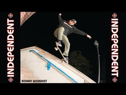 Bobby Worrest | Independent Truck Co. | OG/BC