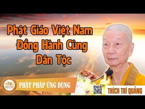 Phật Giáo Việt Nam Đồng Hành Cùng Dân Tộc
