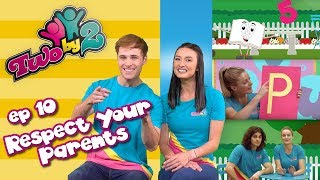 Bible TV show for kids! TWO BY 2 - EP 10 RESPECTING YOUR PARENTS -  Songs & messages