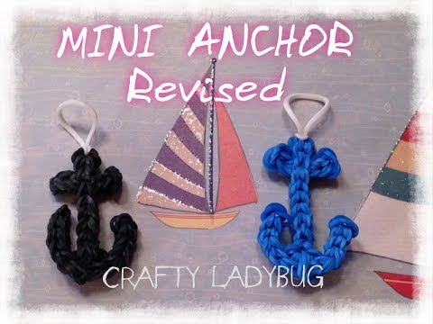 Rainbow Loom MINI ANCHOR CHARM **Revised** Easy Tutorial by Crafty Ladybug - Wonder Loom, DIY Loom