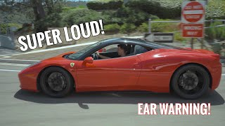 DRIVING THE LOUDEST FERRARI 458 IN THE WORLD