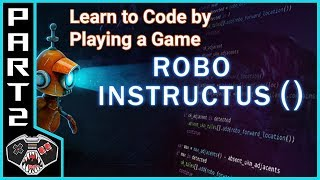 """Let's Play Robo Instructus ()   """"The Ring""""   Gameplay Commentary   Learn to Code"""