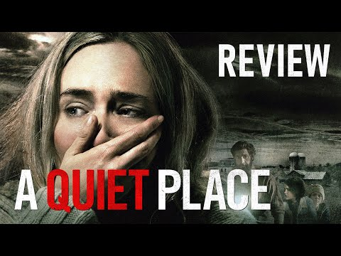 Review phim A QUIET PLACE (Vùng đất câm lặng)