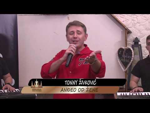 Tonny Zivkovic - Andjeo od zene - Produkcija Kruna