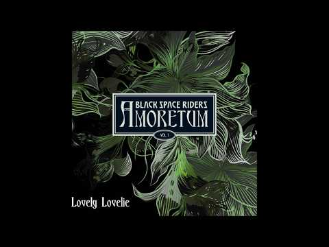 BLACK SPACE RIDERS - AMORETUM Vol.1 (full album)