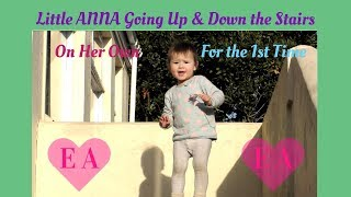 Little Anna Going Up & Down the Stairs on Her Own for the 1st Time