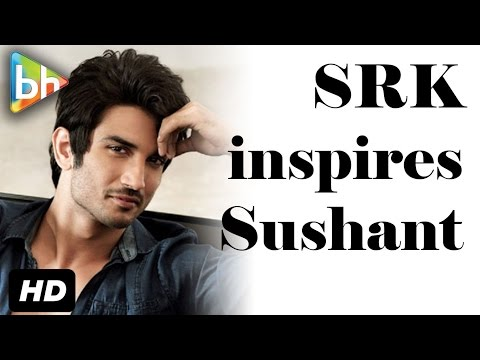 """""""I Was So Highly Inspired By Shah Rukh Khan"""": Sushant Singh Rajput"""