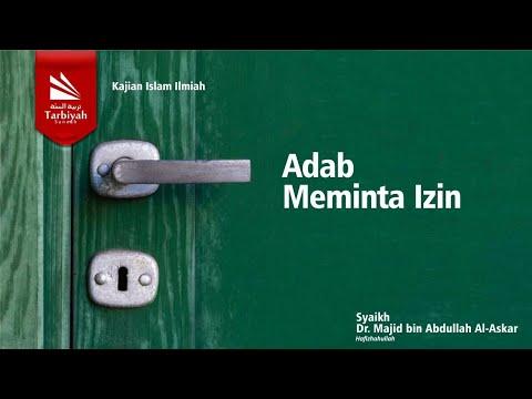 Adab Meminta Izin | Syeikh Dr. Majid Bin Abdullah Al Askar