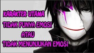10 Anime Karakter Utama Tidak Punya/Menunjukan Emosi