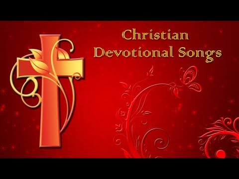 Christian Devotional Songs Vol 1 - Jukebox video