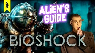Alien's Guide to BIOSHOCK [NEW!]