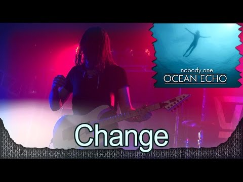 Nobody One - Change