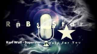 Watch Karl Wolf Superstar video