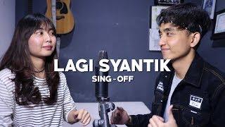 Download Lagu Siti Badriah - Lagi Syantik (SING-OFF) Reza Darmawangsa VS Salma Gratis STAFABAND