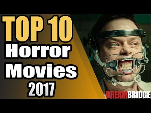 Top 10 Horror Movies to Watch for Halloween 2017