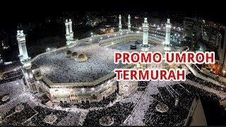 Travel Umroh Murah Jakarta  | 082233165551