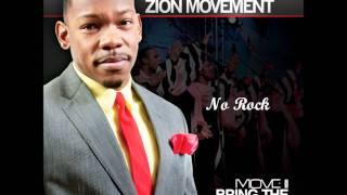 """NO ROCK"" Dexter Walker & Zion Movement (MOVE II: BRING THE CHOIR BACK)"