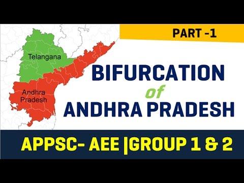 Bifurcation of Andhra Pradesh - APPSC -AEE - Group I/ II / III - Part 1/2