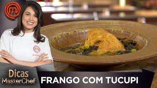 FRANGO COM TUCUPI com Raissa Ribeiro   DICAS MASTERCHEF