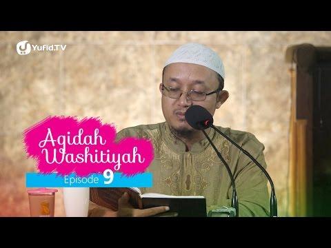 Kajian Kitab: Syarh Aqidah Wasithiyah 9 - Ustadz Aris Munandar