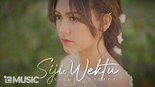 HAPPY ASMARA - SIJI WEKTU ( ) | Paringono Siji Wektu