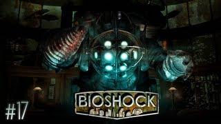 Let's Play Bioshock |17| Und fertig ist das Meisterwerk!