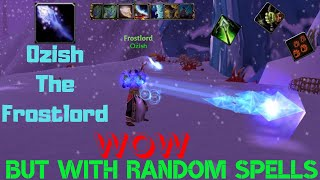 World of Warcraft but with random abilities [ Project Ascension ] [ Ozish #4 ]