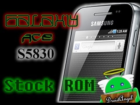 Restaurar Stock Rom Galaxy Ace S5830 M-C-I (TELCEL)