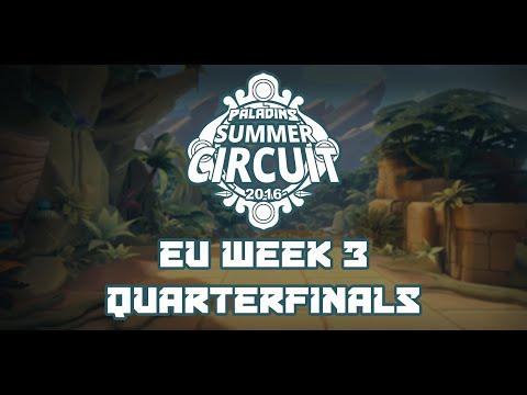Paladins Summer Circuit EU Week 3 - Quarterfinals