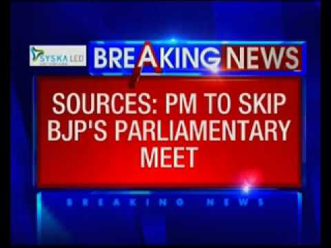 Sources: PM to skip BJP's parliamentary meet
