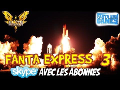 Fanta Express n°3 - Adblock, Skype abonnés avec TheFantasio974 sur Elite Dangerous