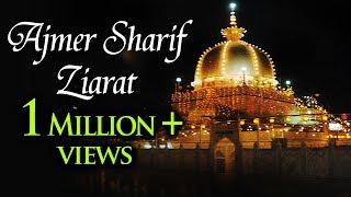Ajmer Sharif Dargah History | Khawaja Moinuddin Chishti | Ramadan 2017 Special