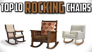 10 Best Rocking Chairs In 2019