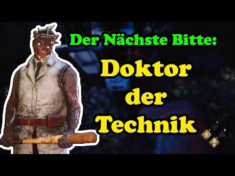 Dead by Daylight [Deutsch] Der Nächste Bitte: Doktor der Technik