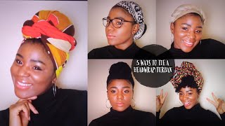 5 WAYS TO SLAY A HEADWRAP | Headwrap/turban tutorial | Protective style | Lazy hairstyle | 4chair