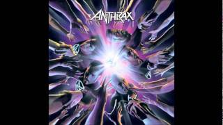 Watch Anthrax Think About An End video
