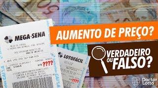 Preço das loterias irá aumentar esse ano? Verdadeiro ou falso?