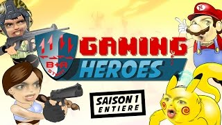 GAMING HEROES -Saison 1 complète