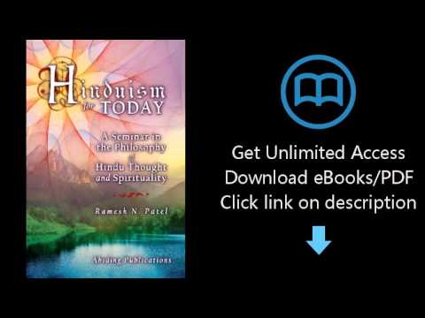Download Hinduism for Today: A Seminar in the Philosophy of Hindu Thought and Spirituality PDF