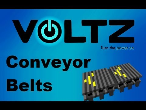 Voltz Pack: [Tutorial] Conveyor Belts