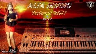 download lagu Alta  Terbaru 2017  Remix Part 1 Orgen gratis