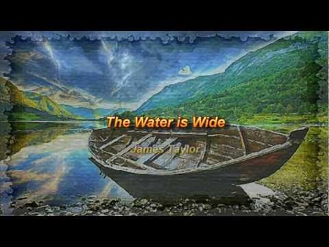 The Water is Wide by James Taylor